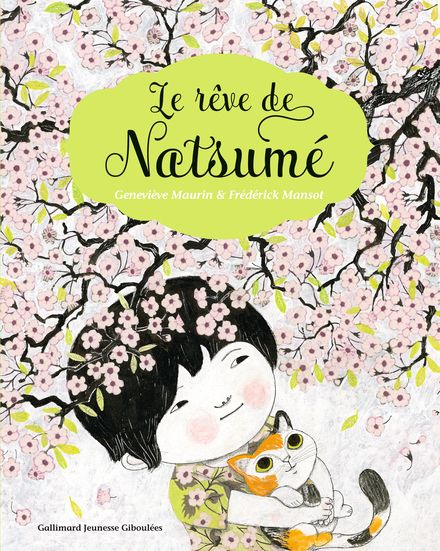 Le rêve de Natsumé - Frédérick Mansot, Geneviève Maurin