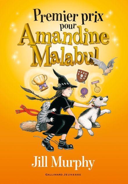 Premier prix pour Amandine Malabul - Jill Murphy