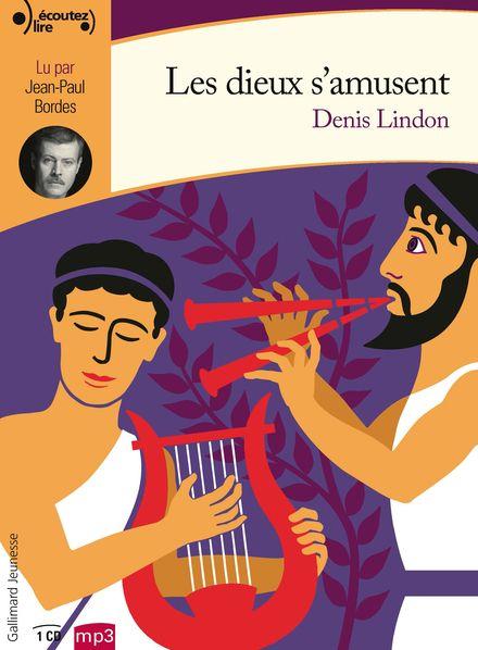 Les dieux s'amusent - Denis Lindon