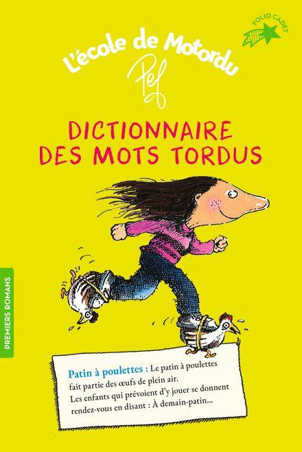 Dictionnaire des mots tordus -  Pef