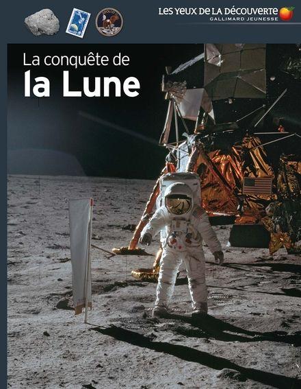 La conquête de la Lune - Jacqueline Mitton