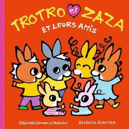 Trotro et Zaza et leurs amis - Bénédicte Guettier