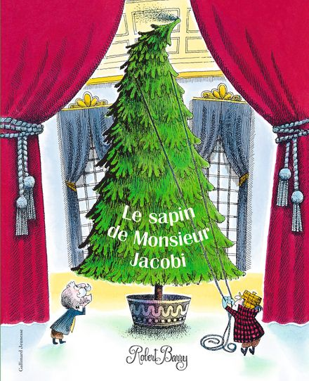 Le sapin de Monsieur Jacobi - Robert Barry