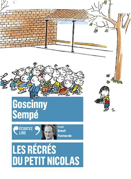 Les récrés du Petit Nicolas - René Goscinny,  Sempé