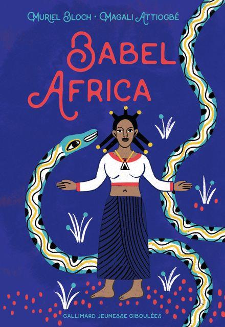 Babel Africa - Magali Attiogbé, Muriel Bloch