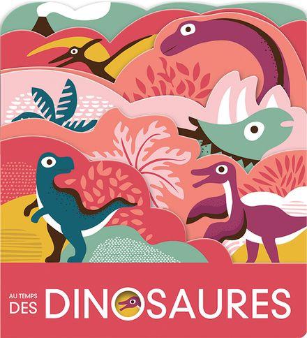 Au temps des dinosaures - Laura Baker, Nadia Taylor