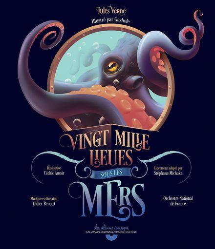 Vingt mille lieues sous les mers -  Gazhole, Jules Verne