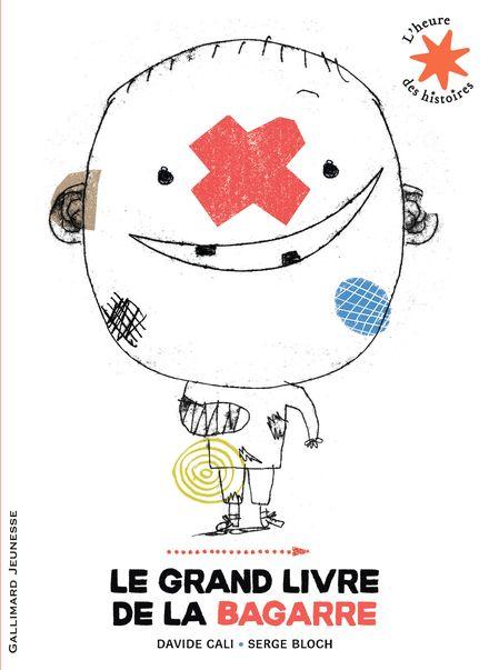 Le grand livre de la bagarre - Serge Bloch, Davide Cali