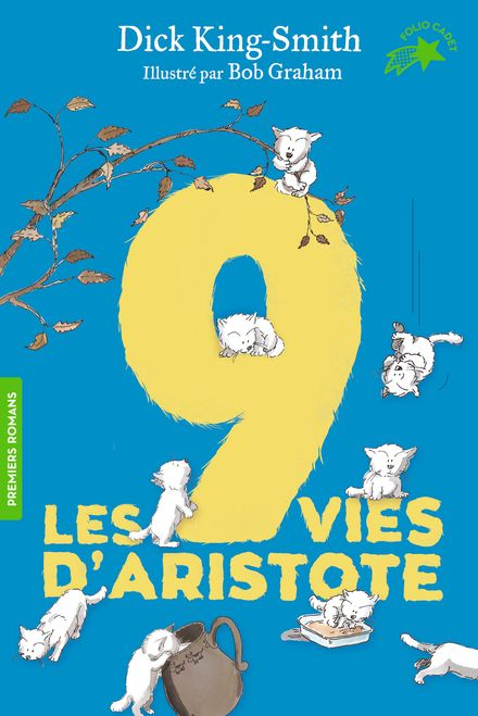Les 9 vies d'Aristote - Bob Graham, Dick King-Smith