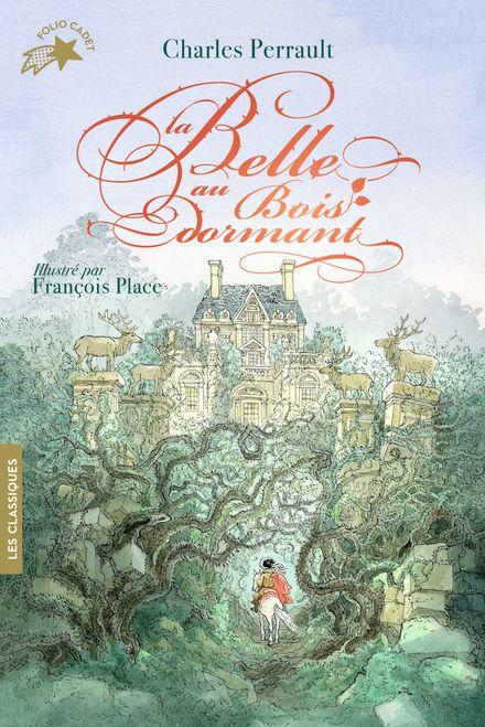 La Belle au Bois dormant - Charles Perrault, François Place