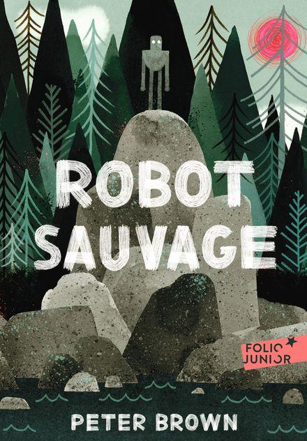Robot sauvage - Peter Brown