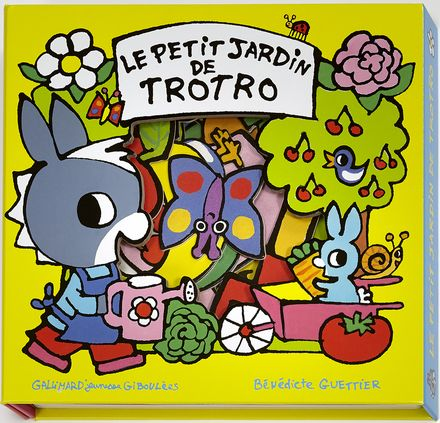 Le petit jardin de Trotro - Bénédicte Guettier