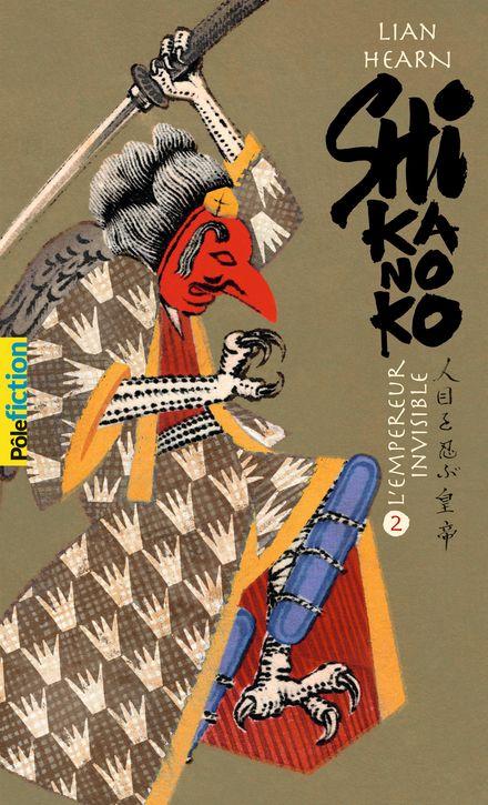Shikanoko, livre 3 et 4 - Lian Hearn