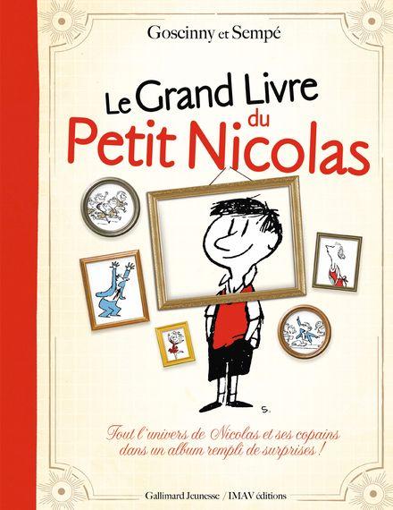 Le Grand Livre du Petit Nicolas - René Goscinny,  Sempé
