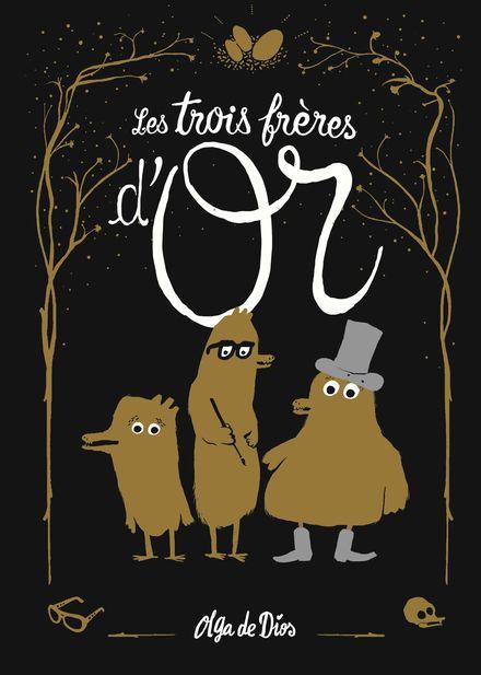 Les trois frères d'or - Olga De Dios
