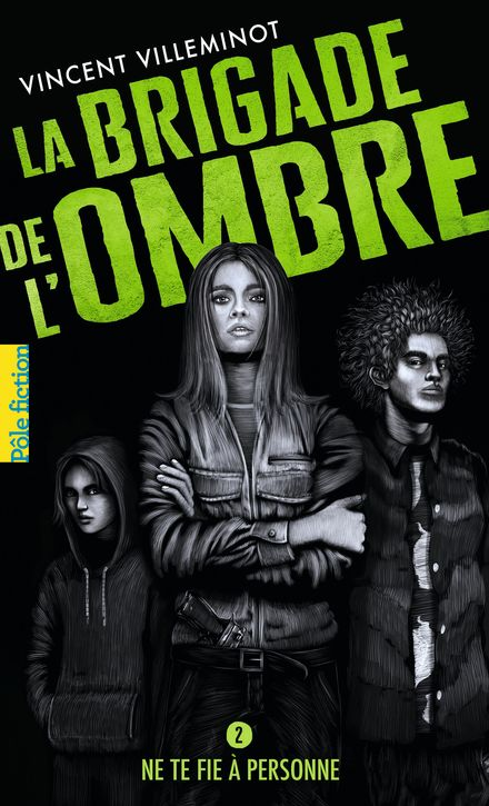 La Brigade de l'ombre - Vincent Villeminot