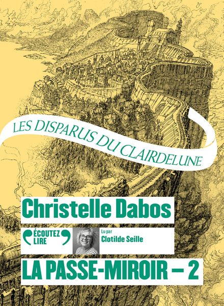 La Passe-Miroir, 2 - Christelle Dabos