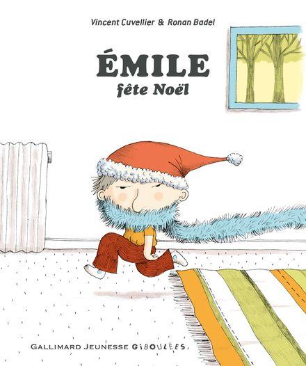 Émile fête Noël - Ronan Badel, Vincent Cuvellier