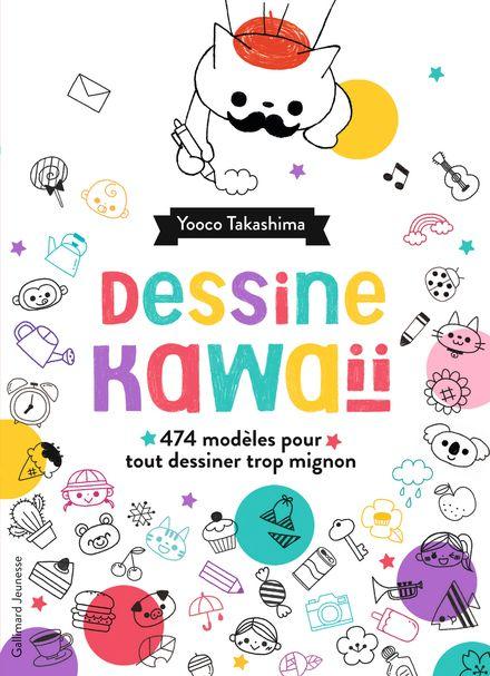 Dessine kawaïï - Yooco Takashima