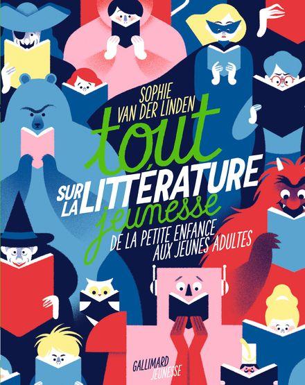 Tout sur la littérature jeunesse - Sophie Van der Linden