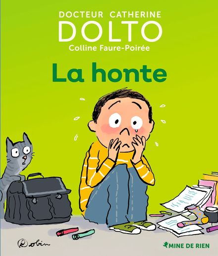 La honte - Catherine Dolto, Colline Faure-Poirée,  Robin