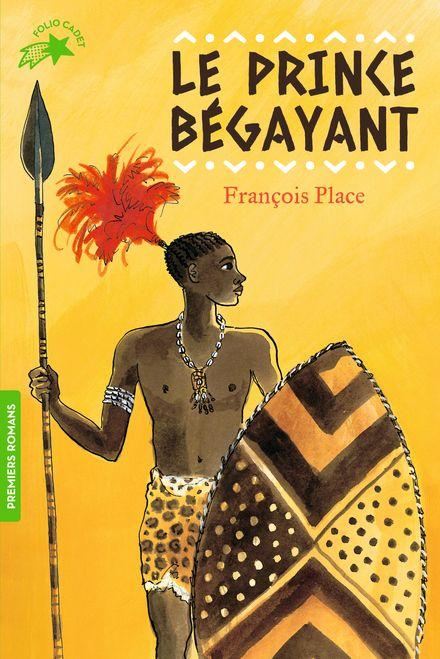 Le prince bégayant - François Place