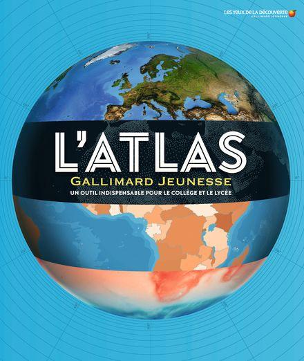 L'Atlas Gallimard Jeunesse -