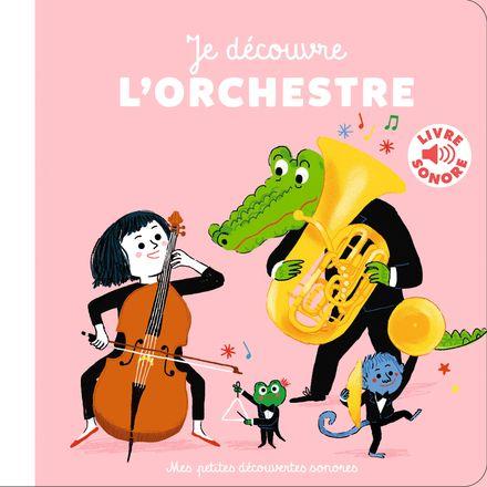 Je découvre l'orchestre - Charlotte Roederer