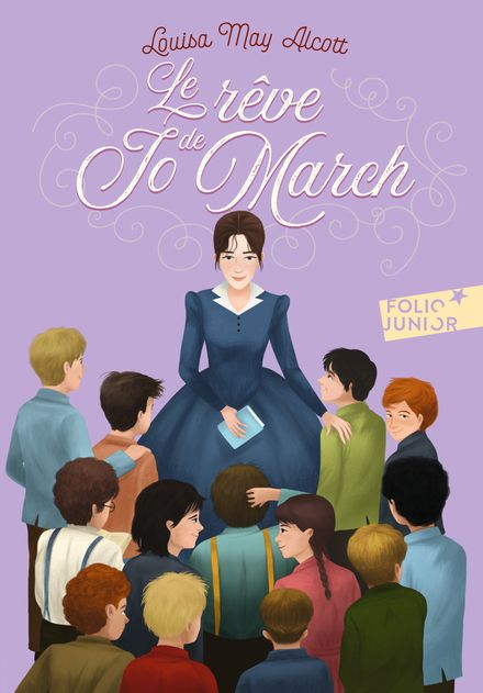 Le rêve de Jo March - Louisa May Alcott