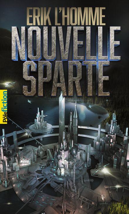 Nouvelle Sparte - Erik L'Homme
