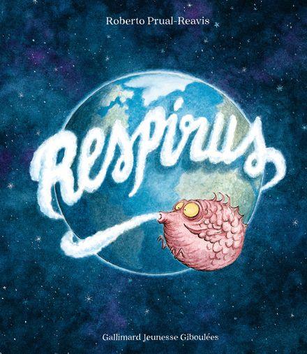 Respirus - Roberto Prual-Reavis