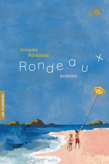 Rondeaux - Dominique Corbasson, Monique Félix, Jacques Roubaud, Elene Usdin