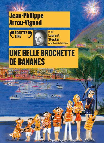 Une belle brochette de bananes - Jean-Philippe Arrou-Vignod
