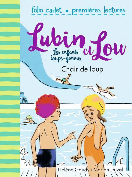 Chair de loup - Marion Duval, Hélène Gaudy