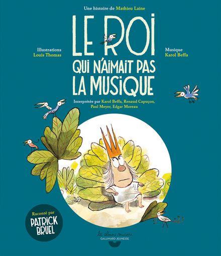 Le roi qui n'aimait pas la musique - Mathieu Laine, Louis Thomas