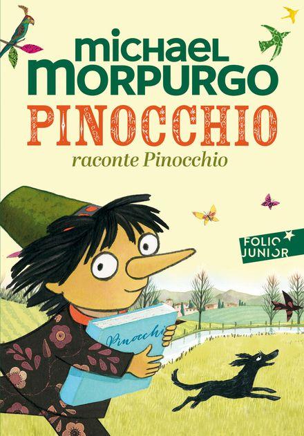 Pinocchio raconte Pinocchio - Emma Chichester Clark, Michael Morpurgo