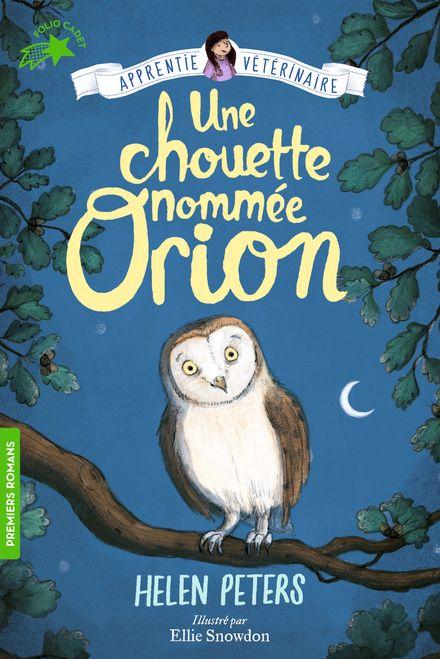 Une chouette nommée Orion - Helen Peters, Ellie Snowdon