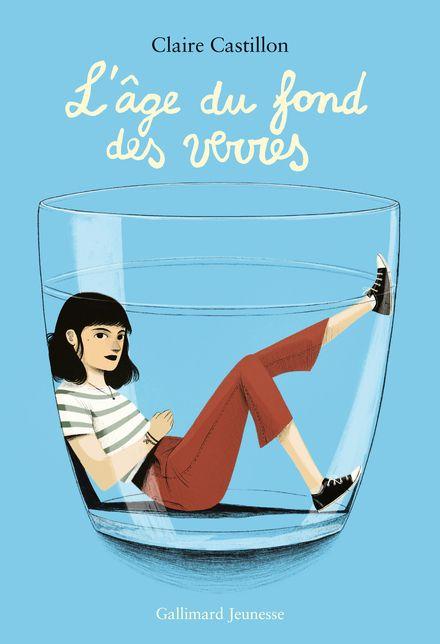 L'âge du fond des verres - Claire Castillon