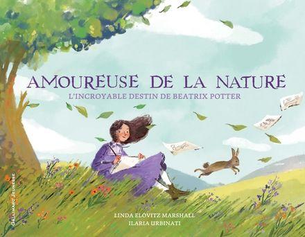 Amoureuse de la nature - Linda Elovitz Marshall, Ilaria Urbinati