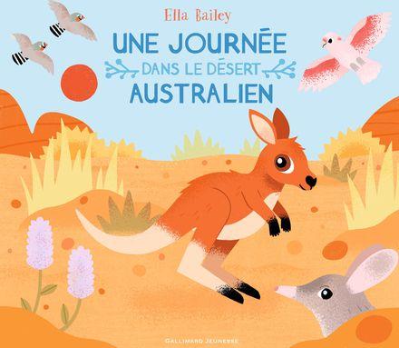Une journée dans le désert australien - Ella Balley