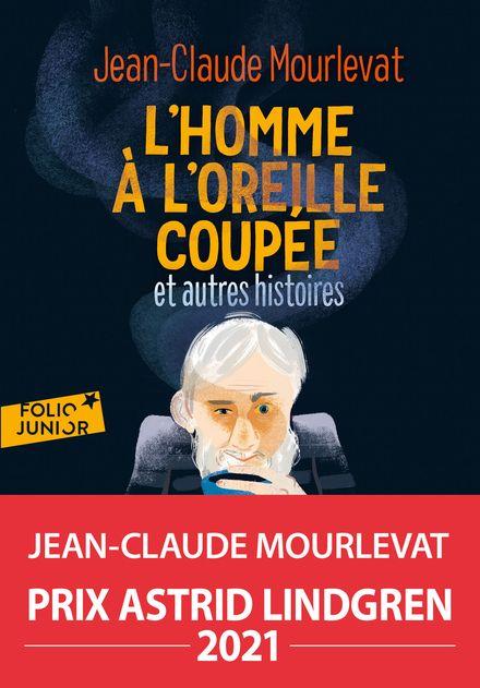 L'homme à l'oreille coupée et autres histoires - Jean-Claude Mourlevat, Julia Wauters