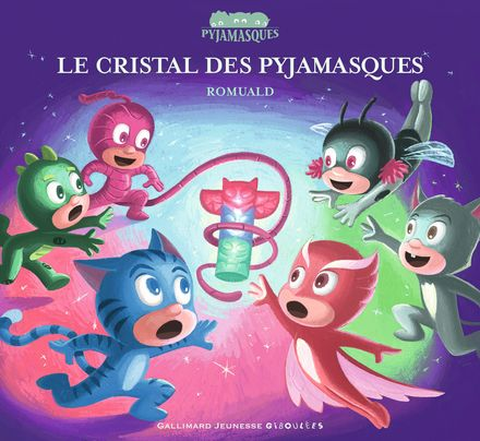 Le cristal des Pyjamasques -  Romuald