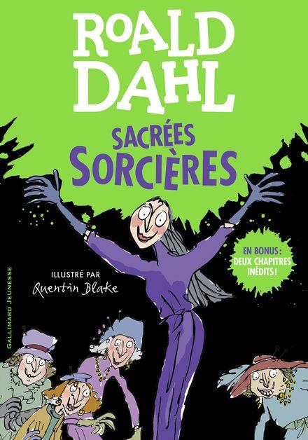 Sacrées sorcières - Quentin Blake, Roald Dahl