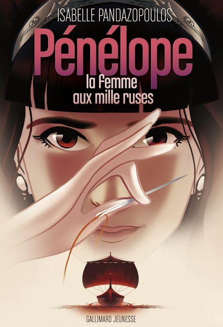 Pénélope, la femme aux mille ruses -  Gazhole, Isabelle Pandazopoulos