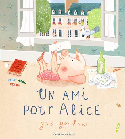 Un ami pour Alice - Gus Gordon