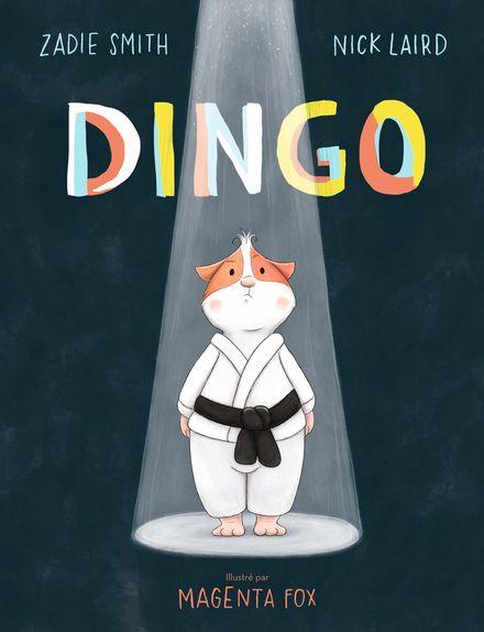 Dingo - Magenta Fox, Nick Laird, Zadie Smith