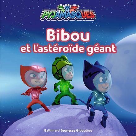 Bibou et l'astéroïde géant -  Romuald