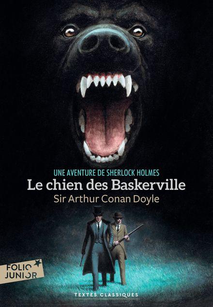 Le chien des Baskerville - Arthur Conan Doyle