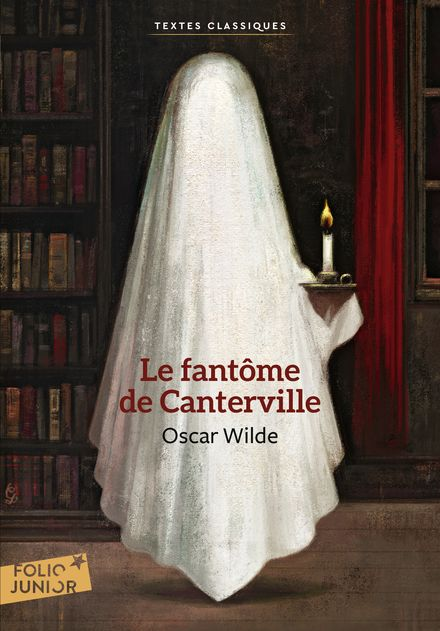 Le Fantôme des Canterville suivi de Le Crime de Lord Arthur Savile - Oscar Wilde