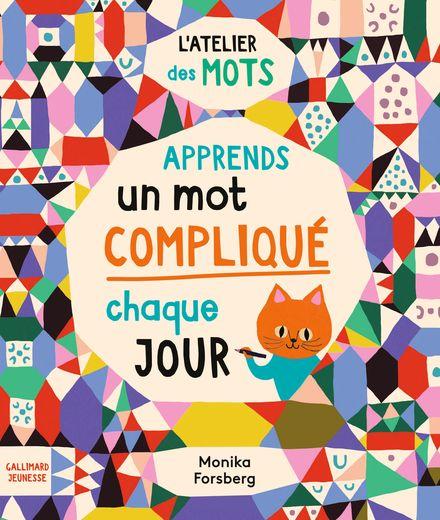 Apprends un mot compliqué par jour - Monika Forsberg, Dr Meredith L. Rowe